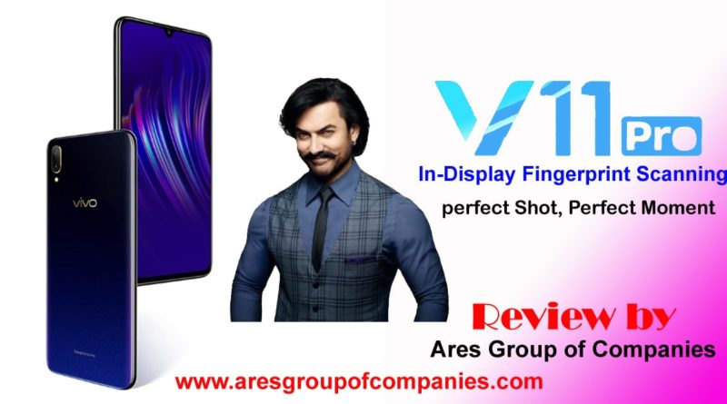 Vivo V11 pro - Review by Ares Group of Companies